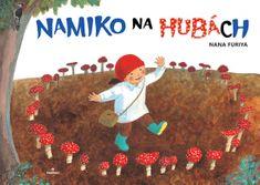 Furiya Nana: Namiko na hubách