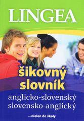 autor neuvedený: Anglicko-slovenský, slovensko-anglický šikovný slovník – 4. vydanie