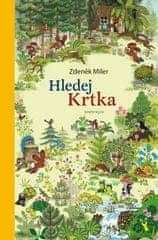 Miler Zdeněk: Hledej Krtka