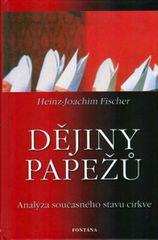 Fischer Hans-Joachim: Dějiny papežů - Analýza současného stavu církve