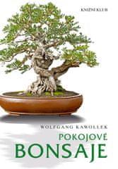 Kawollek Wolfgang: Pokojové bonsaje