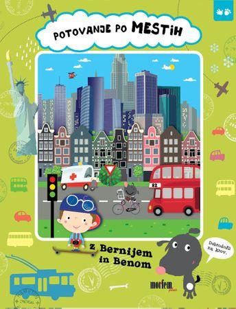 Iva Šišperova: Potovanje po mestih z Bernijem in Benom, trda