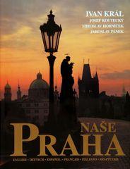 Král Ivan: Naše Praha