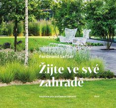 Leffler Ferdinand: Žijte ve své zahradě