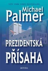 Palmer Michael: Prezidentská přísaha