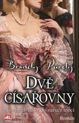 Purdy Brandy: Dvě císařovny - Na vlnách lásky do náruče moci