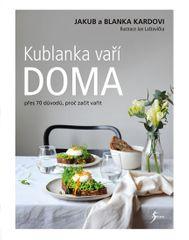 Kardovi Blanka a Jakub: Kublanka vaří doma