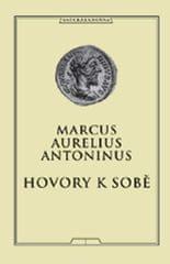 Aurelius Antoninus Marcus: Hovory k sobě