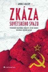 Gračov Andrej: Zkáza Sovětského svazu - Vzpomínky účastníka událostí, které dodnes ovlivňují světové