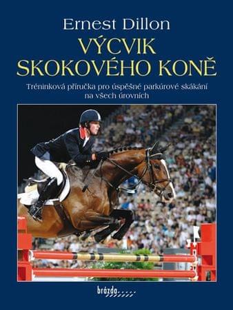 Dillon Ernest: Výcvik skokového koně