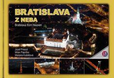 Priesol, Milan Paprčka, Mariana Kubáňová: Bratislava z neba - Bratislava from heaven