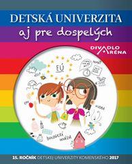 autor neuvedený: Detská univerzita aj pre dospelých 2017