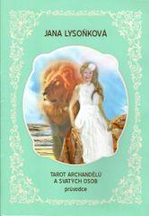 Lysoňková Jana: Tarot archandělů a svatých osob