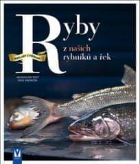 Kolektív autorov: Ryby z našich rybníků a řek