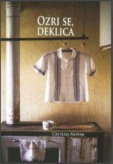 Cecilija Novak: Ozri se, deklica