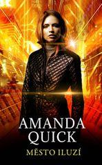Quicková Amanda: Město iluzí