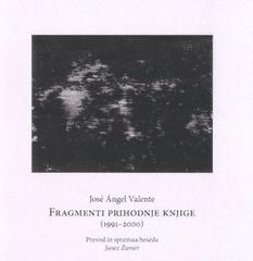 José Ángel Valente: Fragmenti prihodnje knjige