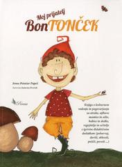 Irena Papež Potočar: Moj prijatelj Bontonček