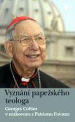 Cottier Georges: Vyznání papežského teologa