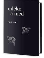 Kaur Rupi: Mléko a med