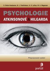 Nolen-Hoeksema S., Frederickson B. L.,: Psychologie Atkinsonové a Hilgarda