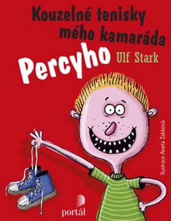 Stark Ulf: Kouzelné tenisky mého kamaráda Percyho