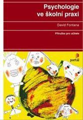 Fontana David: Psychologie ve školní praxi