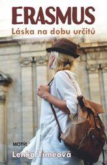 Timeová Lenka: Erasmus- Láska na dobu určitú