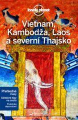 Vietnam, Kambodža, Laos a severní Thajsko - Lonely Planet