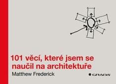 Frederick Matthew: 101 věcí, které jsem se naučil na architektuře