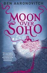 Aaronovitch Ben: Moon Over Soho