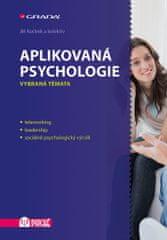 Kučírek Jiří a kolektiv: Aplikovaná psychologie - Vybraná témata