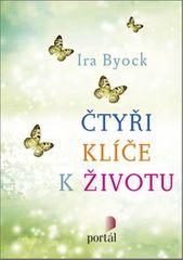 Byock Ira: Čtyři klíče k životu