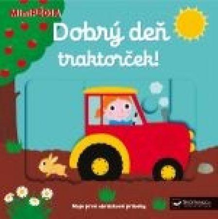 autor neuvedený: MiniPÉDIA–Dobrý deň traktorček!