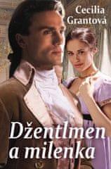 Grantová Cecilia: Džentlmen a milenka