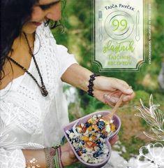 Tajča Pavček: 99 slastnih Tajčinih receptov