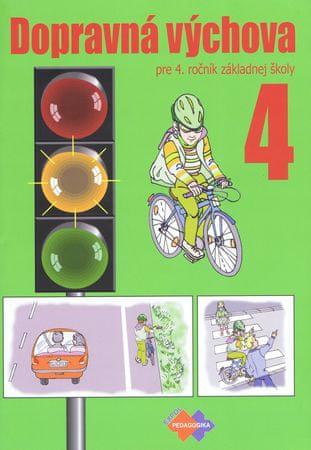 Kolektív autorov: Dopravná výchova pre 4. ročník základnej školy