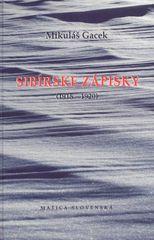 Gacek Mikuláš: Sibírske zápisky