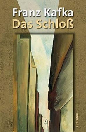 Kafka Franz: Das Schloß