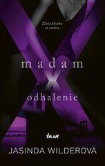 Wilderová Jasinda: Madam X - Odhalenie