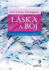 Eldredge John a Stasi: Láska a boj - Cesta ke spokojenému manželství