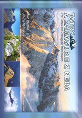 Paprčka Milan: Tatry a Zamagurie z neba - The Tatras and Zamagurie from heaven
