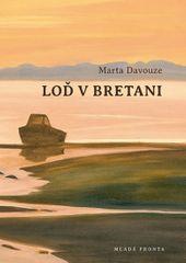 Davouze Marta: Loď v Bretani