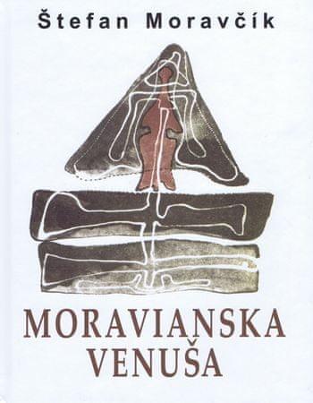 Moravčík Štefan: Moravianska Venuša