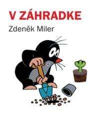 Miler Zdeněk: V záhradke, 3. vyd.