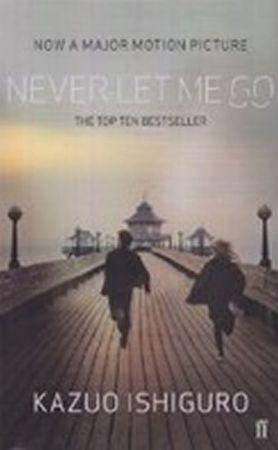 Ishiguro Kazuo: Never Let Me Go (Film Tie In)