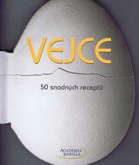 autor neuvedený: Vejce - 50 snadných receptů