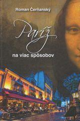 Čerňanský Roman: Paríž na viac spôsobov