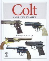 Haskew Michael E.: COLT - Americká klasika
