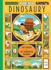 autor neuvedený: Život na Zemi Dinosaury – 100 otázok a 70 okienok